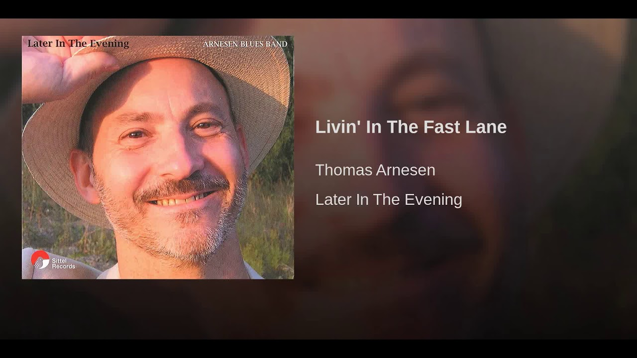 Livin' In The Fast Lane