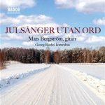 Mats Bergström - Julsånger utan ord