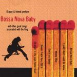 Orange - Bossa Nova Baby and other great songs associated with the King
